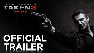 TAKEN 3 Official trailer