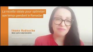 La recette idéale pour optimiser son temps pendant le Ramadan
