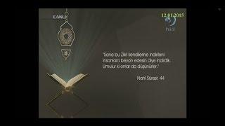 12-01-2015 Nahl Suresi 44. Ayetinin Meali – Yükselen Sözler - HİLAL TV