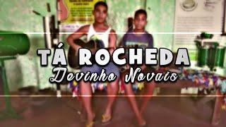 Tá Rocheda - Devinho Novais   Voz & Violão