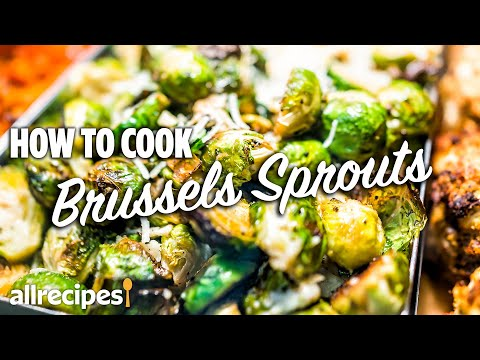 The Best Ways to Make Brussels Sprouts Without Boiling | You Can Cook That | Allrecipes.com