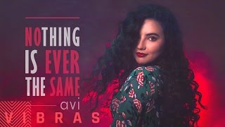 Avi - Nothing Is Ever The Same (Audio)