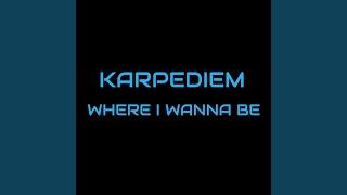 Where I Wanna Be (Instrumental)
