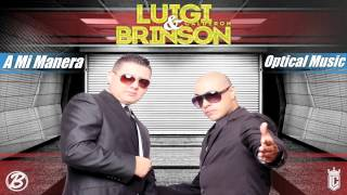 A Mi Manera Luigi Calderon Y Brinson