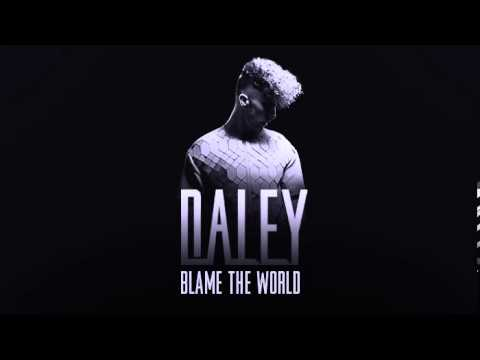 daley-blame-the-world-daley