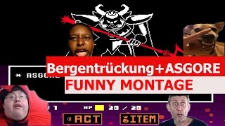 Undertale - Bergentrückung + ASGORE Remix - FUNNY MONTAGE