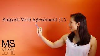Ms. Charlotte English: Subject-Verb Agreement 英文「subject」同動詞詞形一定要夾!(1/3)