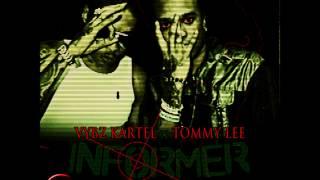 Vybz Kartel & Tommy Lee - Informer