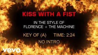 Florence + The Machine - Kiss With A Fist (Karaoke)