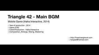 Triangle 42 - Main BGM