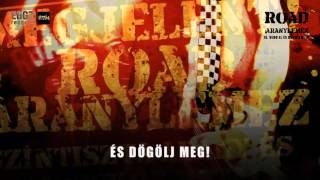 ROAD - Vedd el (és dögölj meg) (Hivatalos szöveges video / Official lyric video)