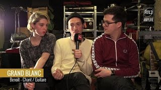 Grand Blanc en interview sur RTL2.fr