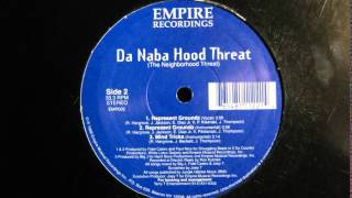 Da Naba Hood Threat - Represent Groundz (1996)