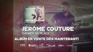 Jérôme Couture - Gagner sa place, la tournée!