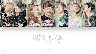 [HAN|ROM|ENG] BTS (방탄소년단) - Outro : Wings (Color Coded Lyrics)