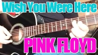 Wish You Were Here - Pink Floyd (Loop Pedal Cover)