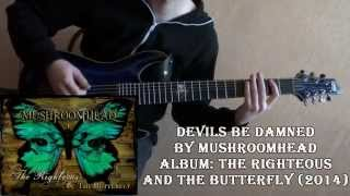 Mushroomhead - Devils be Damned (Guitar Cover by Godspeedy)