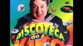 KIKO - Bambolê - Discoteca do Kiko