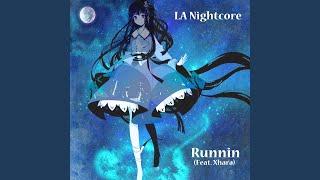 Runnin (feat. Xhara)