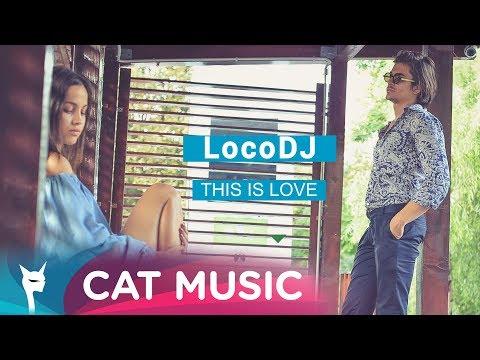 LocoDJ - This Is Love