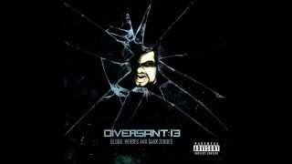 Diversant:13 - My Enemy (Feat. Sleetgrout)