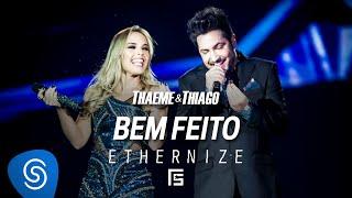 Thaeme & Thiago - Bem Feito | DVD Ethernize