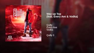 Way up Top (feat. Every Ave & Vodka)