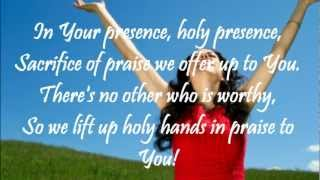 In Your Presence, Holy Presence