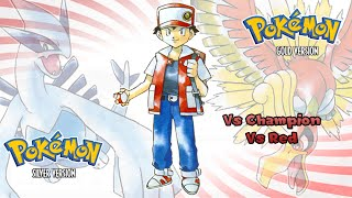 Pokemon Gold/Silver/Crystal - Battle! Champion & Red Music (HQ)