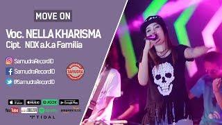 Nella Kharisma - Move On - [Official Video]