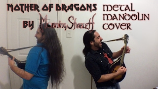 Mother of Dragons [Mandolin Cover]
