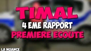 TIMAL - 4EME RAPPORT : PREMIERE ECOUTE