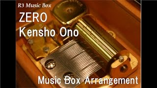 "ZERO/Kensho Ono [Music Box] (Anime ""Kuroko's Basketball"" OP)"