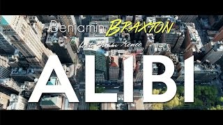 Benjamin Braxton - ALIBI (Official Video) ft.Nikki Renee