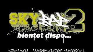 SKYRAP 2 Bonus - le son des barbares (Hardok Fayçol Yakou)