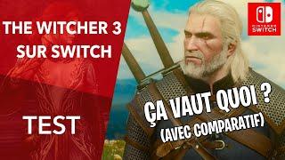 Vidéo-Test : The Witcher 3 : Le TEST + Comparatif SWITCH vs PS4 vs PC