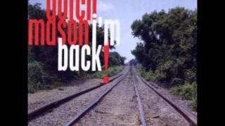 DUTCH MASON (Lunenburg ,Nova Scotia ,Canada) - I'm Just Your Fool