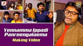 Rajinimurugan   Yennamma Ippadi Panreengalaema Making Video   Sivakarthikeyan, Soori   D. Imman