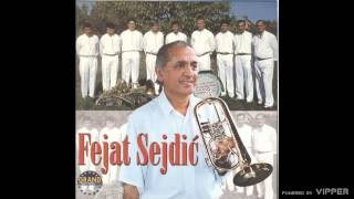 Fejat Sejdic - Fejatova dirlada - (Audio 2000)