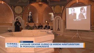 Lucrare despre clerici si mireni marturisitori in perioada comunista