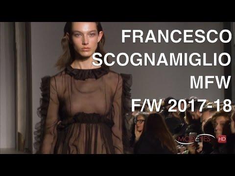 FRANCESCO SCOGNAMIGLIO | WOMAN FALL WINTER 2017 - 2018 | FULL FASHION SHOW HD