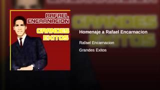 Homenaje a Rafael Encarnacion