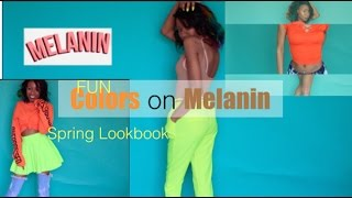 Spring Lookbook 2k17|Bright colors on Brown Girls|Fun Colors on Melanin