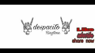 Despacito ringtone ft Daddy yankee