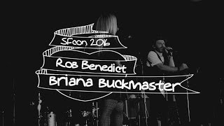 "Rob Benedict and Briana Buckmaster -- ""Say Something (I'm Giving Up On You)"" -- SNS SFCON 2016"
