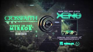 Crossfaith - 'Ghost In The Mirror (feat. Caleb Shomo from Beartooth)' Official Audio Video