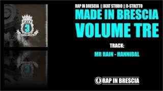 11 - MR RAIN - HANNIBAL // MADE IN BRESCIA 3 / RAP IN BRESCIA