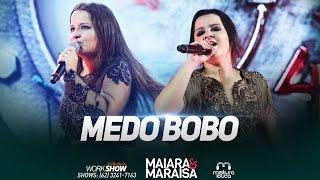 Maiara & Maraisa - Medo Bobo (Ao Vivo em Goiânia)