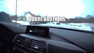 Whoa-Dobre Brothers