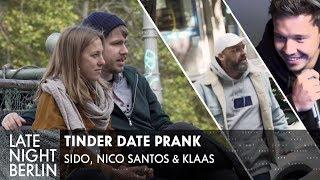 Sido & Klaas helfen heimlich beim ersten Date: Tinder Date Prank   Late Night Berlin   ProSieben